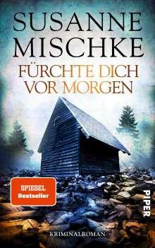 Susanne Mischke: Fürchte dich vor morgen, Buch