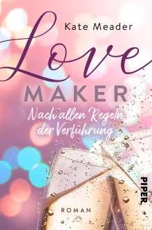 Kate Meader: Love Maker - Nach allen Regeln der Verführung, Buch