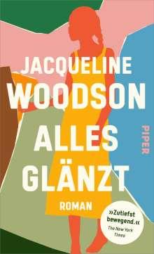 Jacqueline Woodson: Alles glänzt, Buch