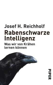 Josef H. Reichholf: Rabenschwarze Intelligenz, Buch