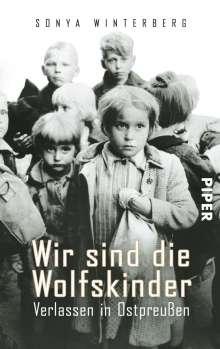 Sonya Winterberg: Wir sind die Wolfskinder, Buch