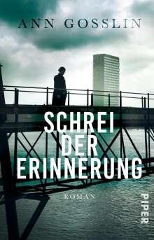 Ann Gosslin: Schrei der Erinnerung, Buch