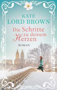 Kate Lord Brown: Die Schritte zu deinem Herzen, Buch