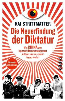 Kai Strittmatter: Die Neuerfindung der Diktatur, Buch