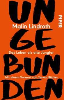 Malin Lindroth: Ungebunden, Buch