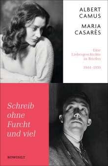 Albert Camus: Schreib ohne Furcht und viel, Buch