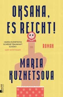 Maria Kuznetsova: Oksana, es reicht!, Buch