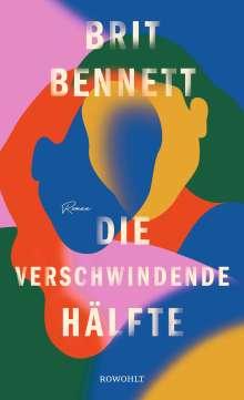 Brit Bennett: Die verschwindende Hälfte, Buch