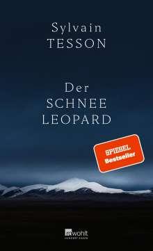 Sylvain Tesson: Der Schneeleopard, Buch