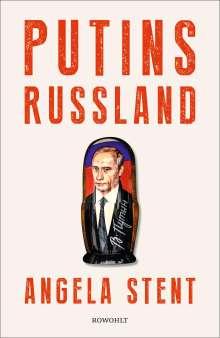 Angela Stent: Putins Russland, Buch