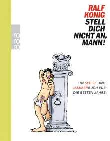 Ralf König: Stell dich nicht an, Mann!, Buch