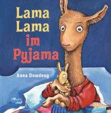 Anna Dewdney: Lama Lama im Pyjama, Buch