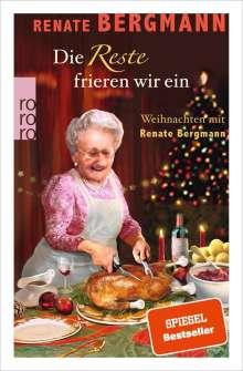 Renate Bergmann: Die Reste frieren wir ein, Buch