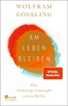 Wolfram Gössling: Für Krebs habe ich keine Zeit, Buch