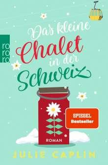 Julie Caplin: Das kleine Chalet in der Schweiz, Buch