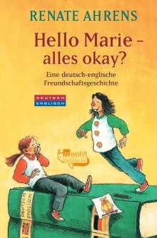 Renate Ahrens: Hello Marie - alles okay?, Buch