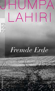 Jhumpa Lahiri: Fremde Erde, Buch
