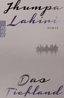 Jhumpa Lahiri: Das Tiefland, Buch