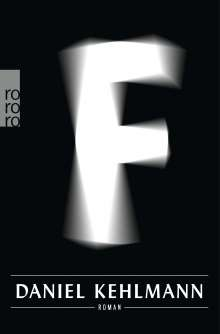Daniel Kehlmann: F, Buch