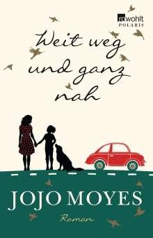 Jojo Moyes: Weit weg und ganz nah, Buch