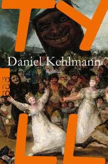 Daniel Kehlmann: Tyll, Buch