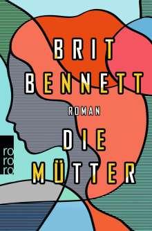 Brit Bennett: Die Mütter, Buch