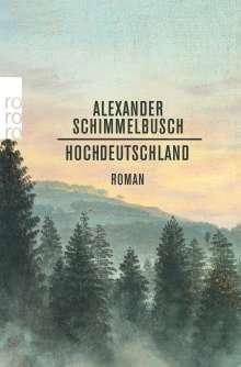 Alexander Schimmelbusch: Hochdeutschland, Buch