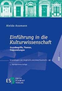 Aleida Assmann: Einführung in die Kulturwissenschaft, Buch