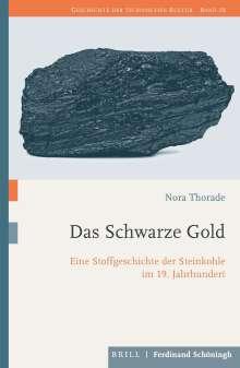 Nora Thorade: Das Schwarze Gold, Buch