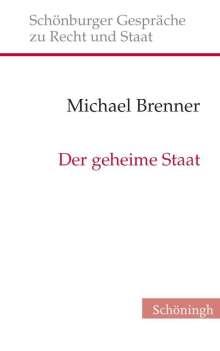 Michael Brenner: Der geheime Staat, Buch