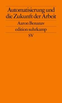 Aaron Benanav: Automatisierung und die Zukunft der Arbeit, Buch