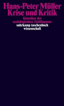 Hans-Peter Müller: Krise und Kritik, Buch
