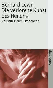 Bernard Lown: Die verlorene Kunst des Heilens, Buch