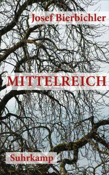 Josef Bierbichler (geb. 1948): Mittelreich, Buch