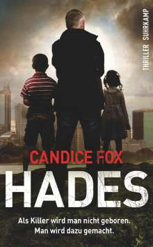 Candice Fox: Hades, Buch
