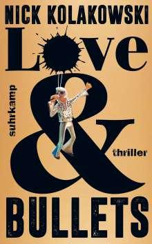 Nick Kolakowski: Love & Bullets, Buch
