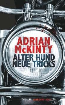 Adrian Mckinty: Alter Hund, neue Tricks, Buch