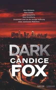 Candice Fox: Dark, Buch