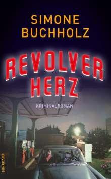 Simone Buchholz: Revolverherz, Buch