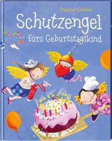 Dagmar Geisler: Schutzengel fürs Geburtstagskind, Buch
