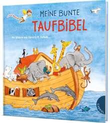 Dörte Beutler: Dein kleiner Begleiter: Meine bunte Taufbibel, Buch