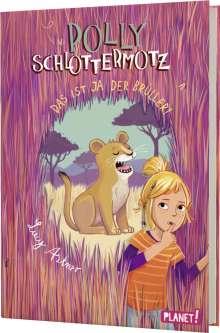 Lucy Astner: Polly Schlottermotz 6: Das ist ja der Brüller!, Buch