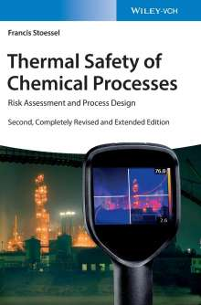 Francis Stoessel: Thermal Safety of Chemical Processes, Buch