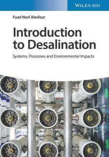 Fuad Nesf Alasfour: Introduction to Desalination, Buch