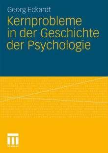 Georg Eckardt: Kernprobleme in der Geschichte der Psychologie, Buch