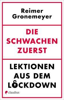 Reimer Gronemeyer: Die Schwachen zuerst, Buch
