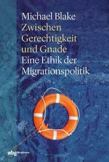 Michael Blake: Zwischen Gerechtigkeit und Gnade, Buch