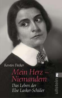 Kerstin Decker: Mein Herz - Niemandem, Buch