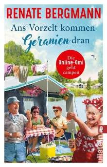 Renate Bergmann: Ans Vorzelt kommen Geranien dran, Buch