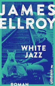James Ellroy: White Jazz, Buch